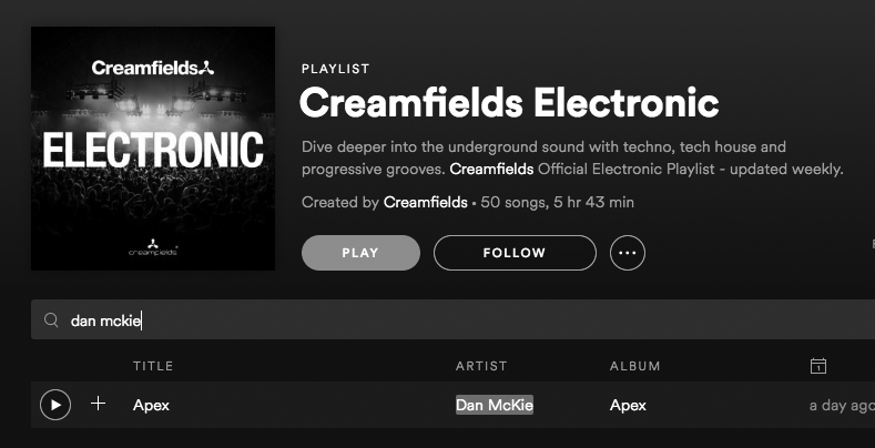 Dan McKie Creamfields Spotify Playlist