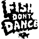 Fish Don't Dance